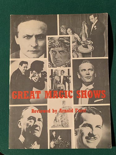 Great Magic Shows Reviewed by Arnold Furst