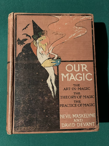 Our Magic by Maskelyne and Devant