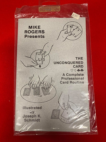 The Unconquered Card by Mike Rogers
