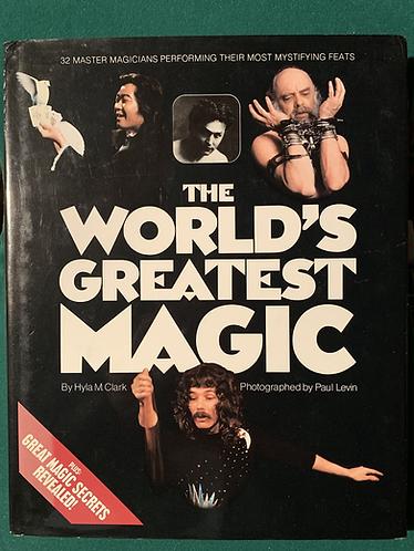 The World's Greatest Magic by Hyla M. Clark