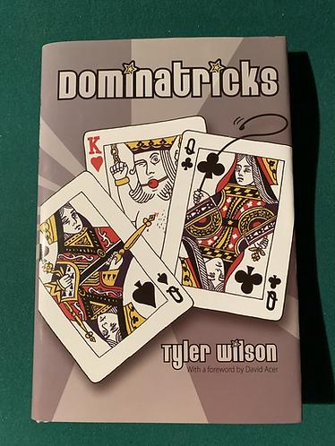 Dominatricks by Tyler Wilson