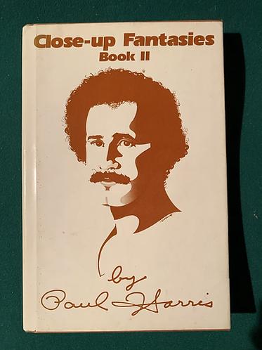 Close-up Fantasies Book 2 by Paul Harris