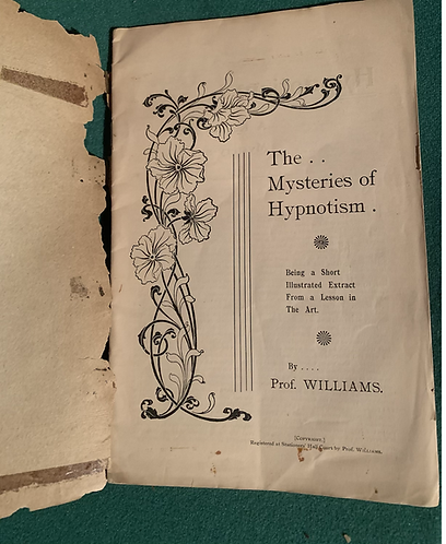 The Mysteries of Hypnotism by Professor Williams