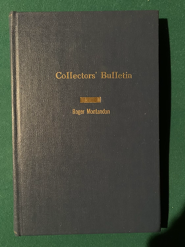 Collectors' Bulletin by Roger Montandon