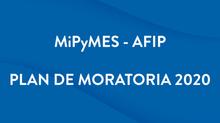 Plan Moratoria 2020 para las MiPyMES