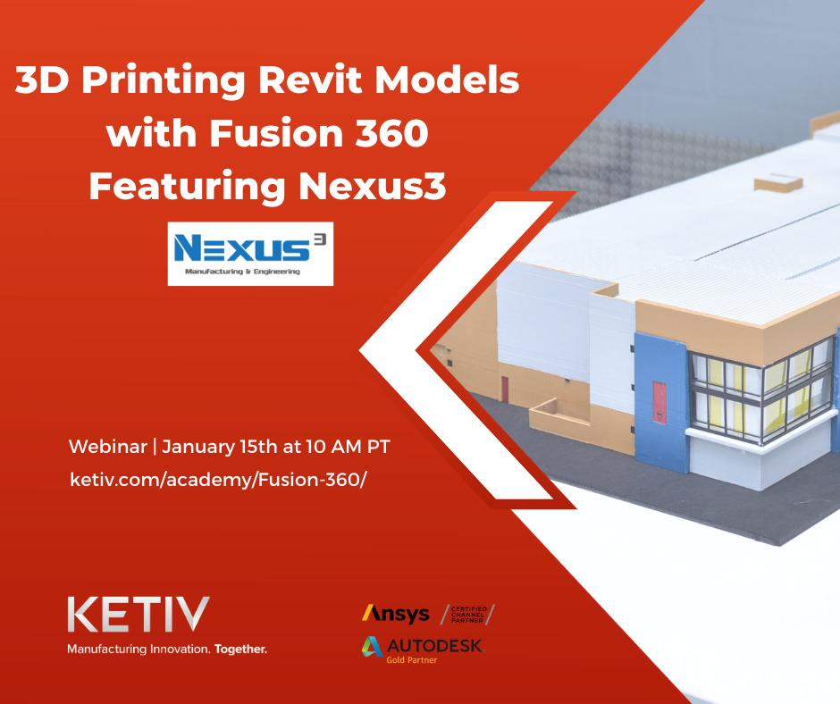 3D Printing Revit Models with Nexus3 and KETIV