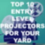 best entry level projectors for a back yard cinema