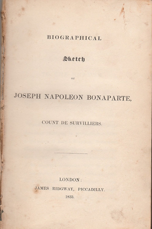 Biographical Sketch of Joseph Napoleon Bonaparte