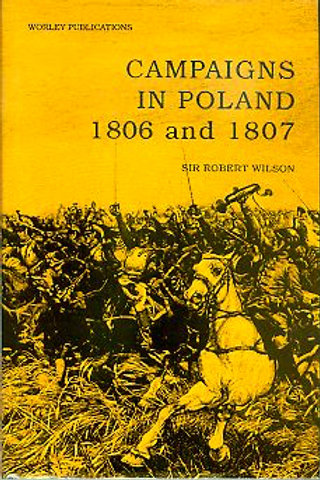 Campaigns in Poland 1806 -1807