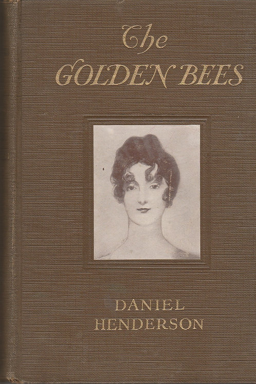 Golden Bees, The: The Story of Betsy Patterson and the Bonapartes