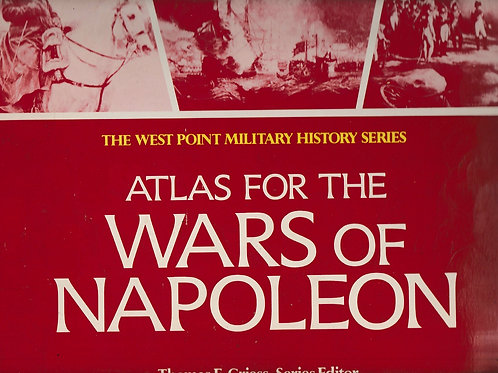 West Point Atlas for the Wars of Napoleon (West Point Military History Series)