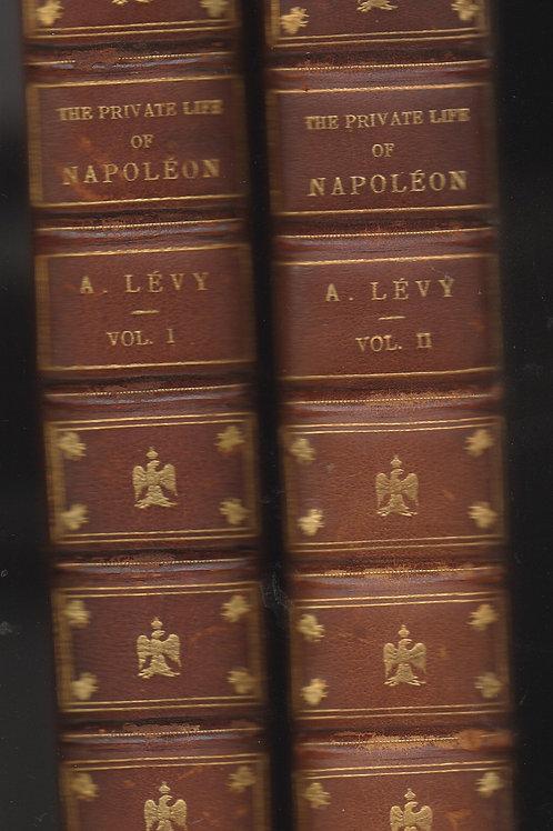 The Private Life of Napoleon. Two volume set