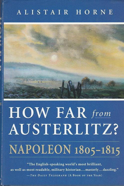 How far from Austerlitz: 1805-1815