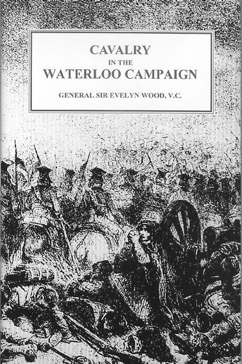 Cavalry of the Waterloo Campaign