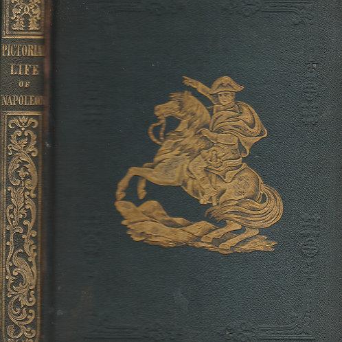 Pictorial Life of Napoleon Bonaparte