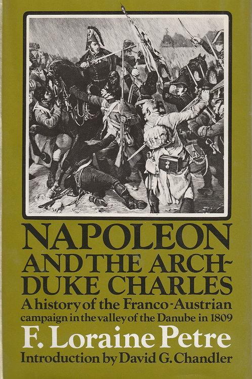 Napoleon & the Archduke Charles 1809
