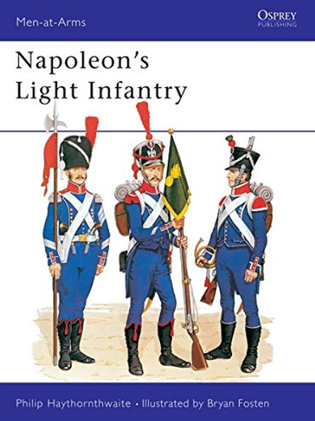 Napoleon's Light Infantry (Men-at-Arms 146) (Paperback)