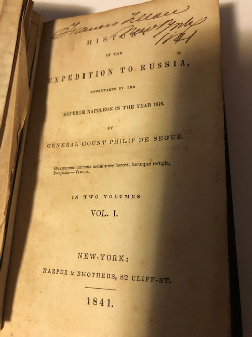 History of the Expedition to Russia, Undertaken by the Emperor Napoleon