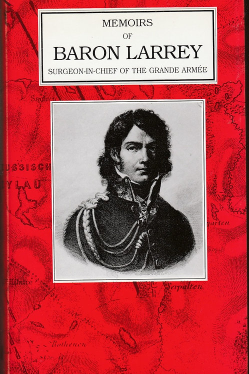 The Memoirs of Baron Larrey
