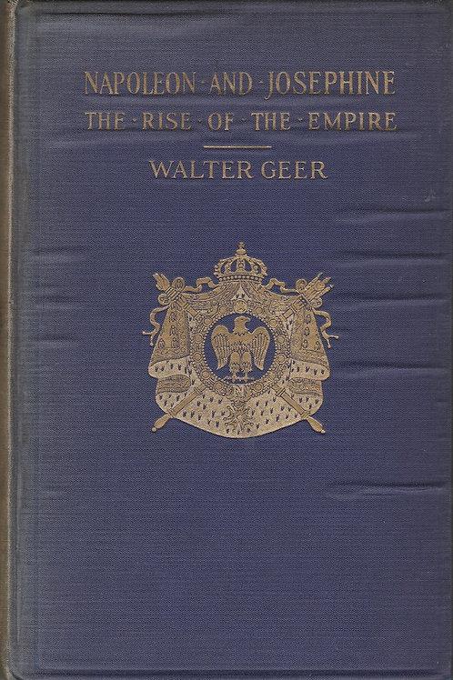 Napoleon and Josephine,: The Rise of the Empire