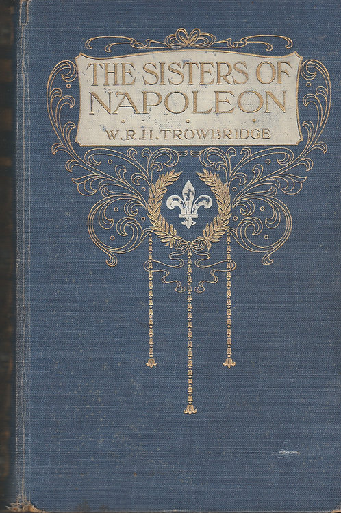 The Sisters of Napoleon