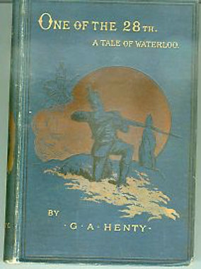 One of the 28th A Tale of Waterloo