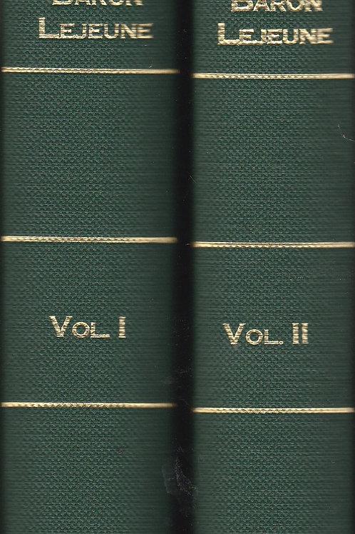 Memoirs of Baron Lejeune - 2 vols