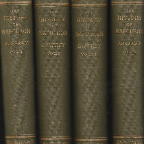 The History of Napoleon The First - 4 volume set