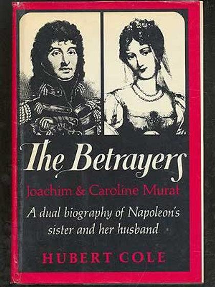 The Betrayers: Joachim & Carolyn Murat