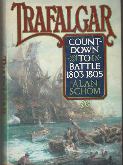 Trafalgar Count Down to Battle 1803-1805