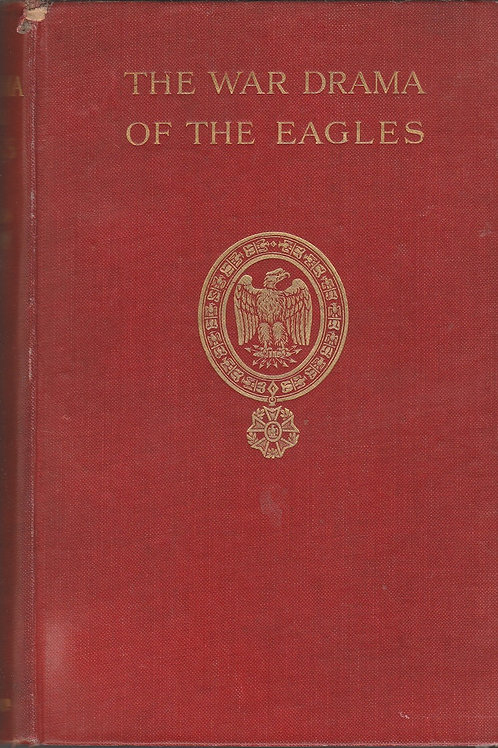 The War Drama of the Eagles