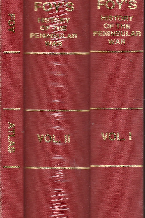 Foy's History of the Peninsular War 2 vols & Atlas