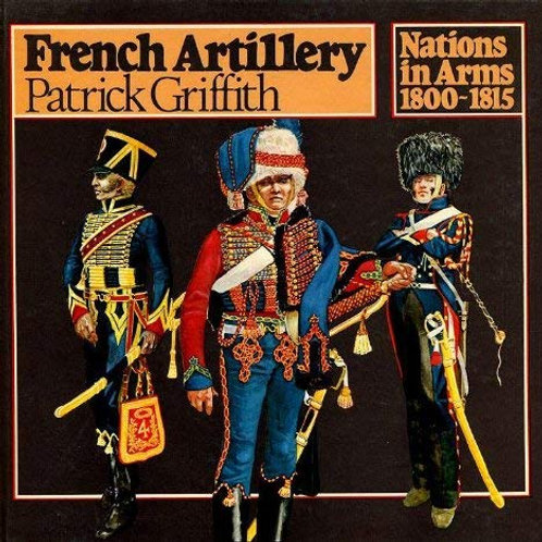 French Artillery (Nations in Arms, 1800-1815)