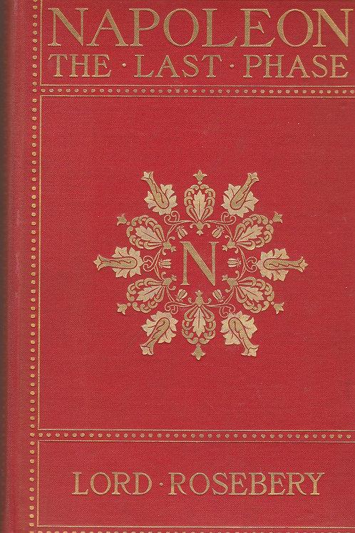 Napoleon the Last Phase