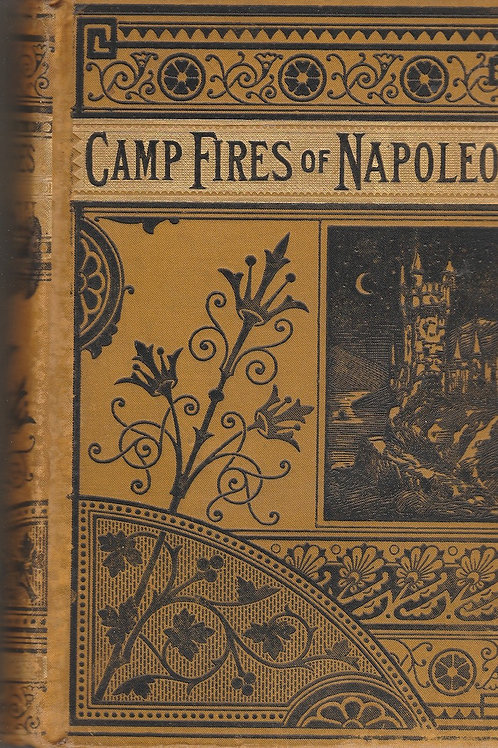 The Camp Fires of Napoleon