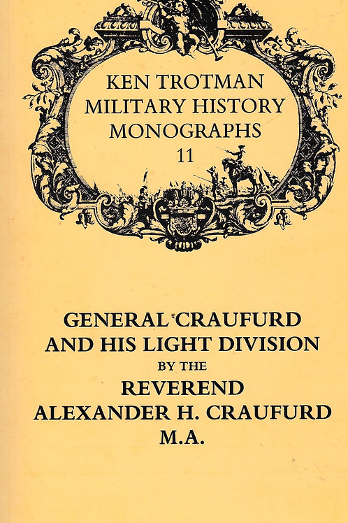 General Craufurd and his Light Division Paperback
