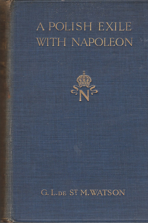 A Polish Exile With Napoleon