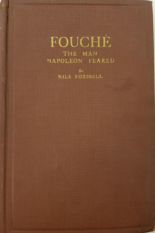 Fouché the Man Napoleon Feared