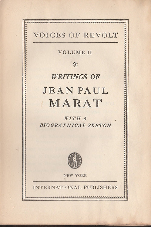 Writings of Jean Paul Marat - Voices of Revolt Volume 2