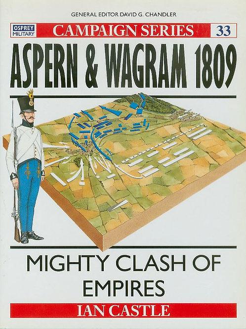 Aspern & Wagram 1809: Mighty clash of Empires