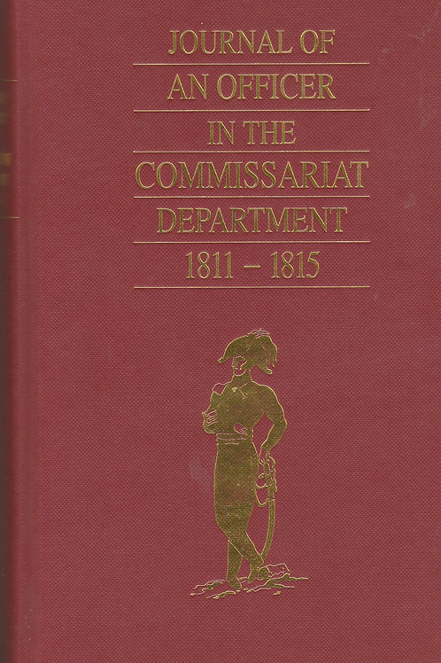 Journal of an Officer in the Commissariat Department 1811-15