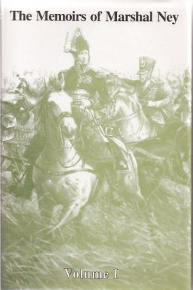 The Memoirs of Marshal Ney (2 volume set)