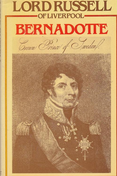 Bernadotte: King of Sweden
