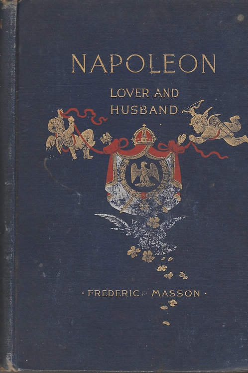 Napoleon Lover and Husband