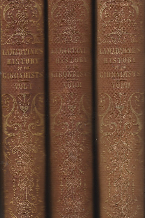 History of the Girondists 3 vol set