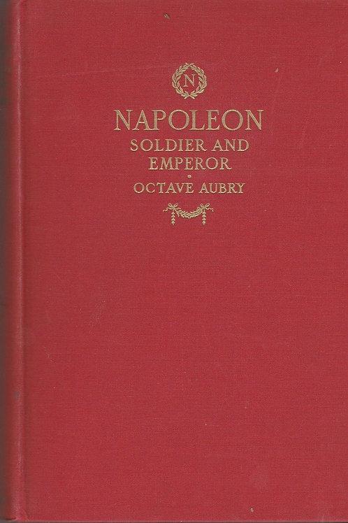 Napoleon: Soldier and Emperor