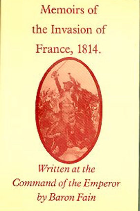 Memoirs of the Invasion of France, 1814