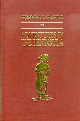 Personal Narrative of Adventures in the Peninsula During the War 1812-1813