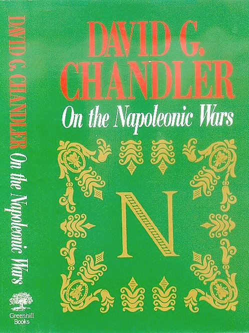On the Napoleonic Wars: Collected Essays