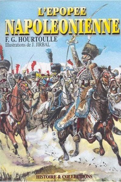 L'epopee Napoleonienne: Soldats & Uniformes du Premier Empire